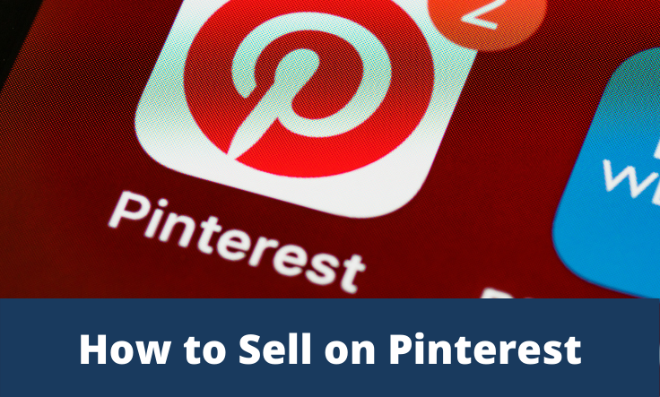 How to Sell on the Pinterest platform?
